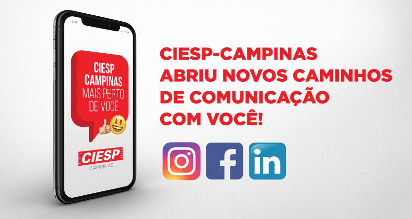 CIESP-Campinas amplia seus canais de Comunicação